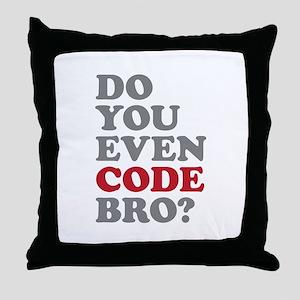 Do You Even Code Bro Throw Pillow