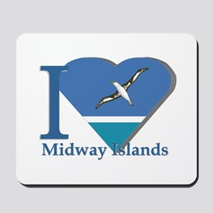 I love Midway Island Mousepad