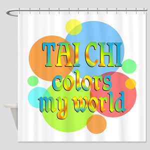 Tai Chi Colors My World Shower Curtain