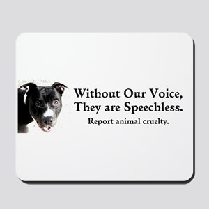 Without Our Voice Mousepad