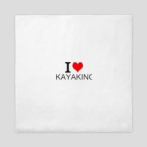 I Love Kayaking Queen Duvet