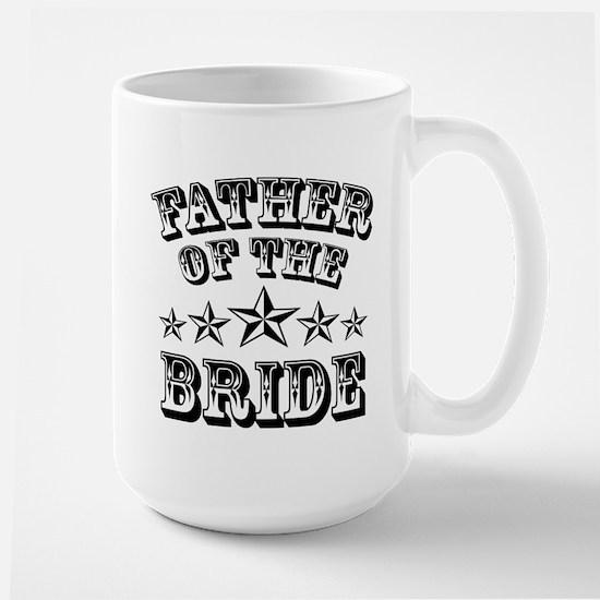 Cool Father of the Bride Mug Wedding Fa Large Mug