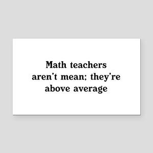 Math teachers arent mean Rectangle Car Magnet