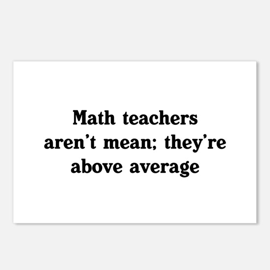 Math teachers arent mean Postcards (Package of 8)