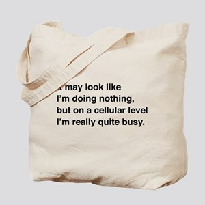 Cells are busy Tote Bag