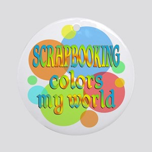 Scrapbooking Colors My World Ornament (Round)