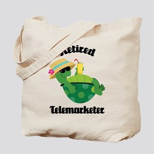 Retired telemarketer Tote Bag