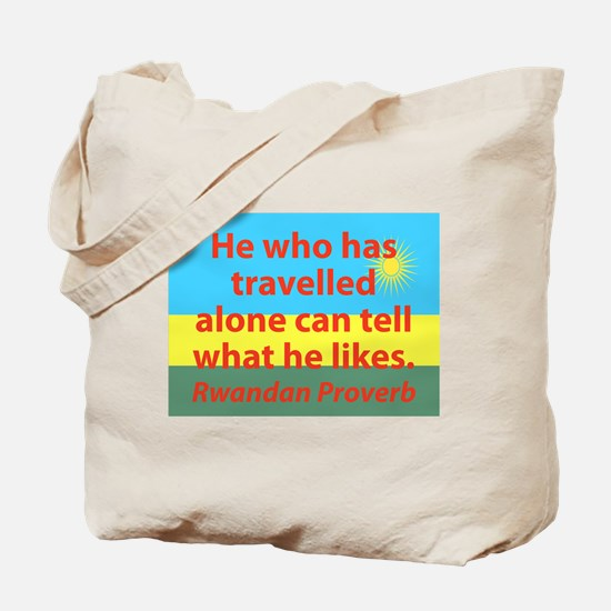 He Who Has Travelled Alone Tote Bag