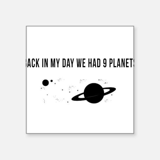 My day nine planets Sticker