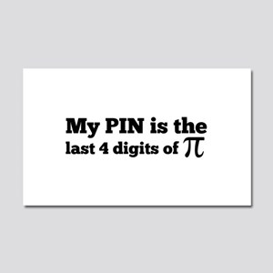 my pin last 4 digits of pi Car Magnet 20 x 12