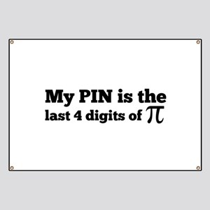 my pin last 4 digits of pi Banner