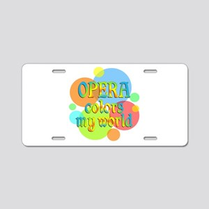 Opera Colors My World Aluminum License Plate