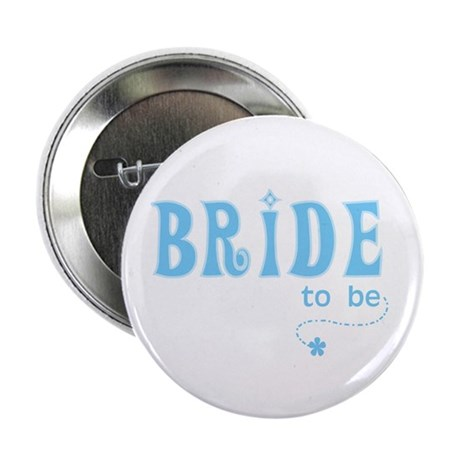 Bride to Be Blue Button