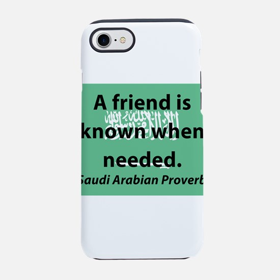 A Friend Is Known iPhone 7 Tough Case