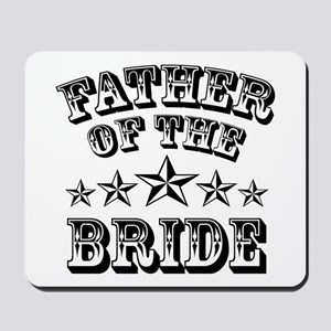Cool Father Of The Bride Mousepad