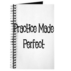 Practice Made Perfect Journal