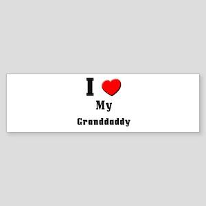 I Love Granddaddy Bumper Sticker