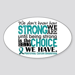 Peritoneal Cancer HowStrongWeAre Sticker (Oval)