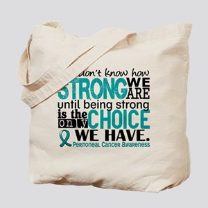 Peritoneal Cancer HowStrongWeAre Tote Bag