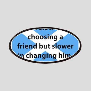 Be Slow In Choosing A Friend Patch