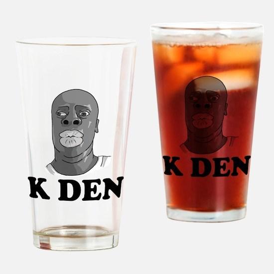 K DEN Drinking Glass