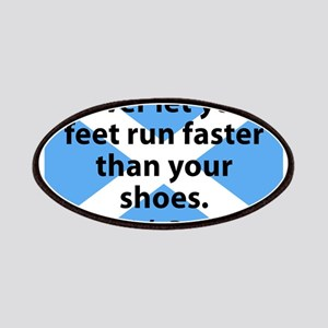 Never Let Your Feet Run Faster Patch