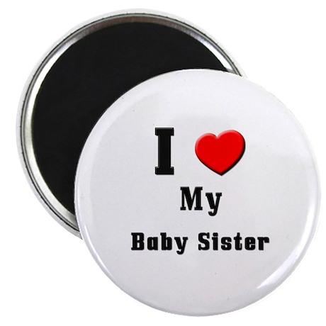 "I Love Baby Sister 2.25"" Magnet (10 pack)"