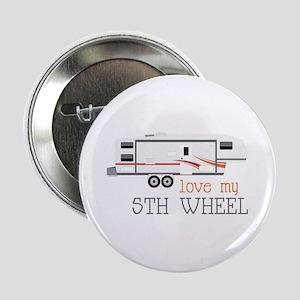 "Love My 5th Wheel 2.25"" Button"