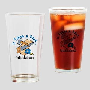 It Take a Stud Drinking Glass