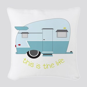 This Is The Life Woven Throw Pillow