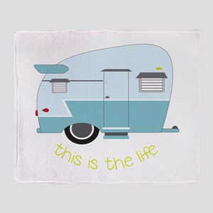 This Is The Life Throw Blanket