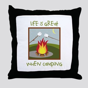 Life Is Great When Camping Throw Pillow