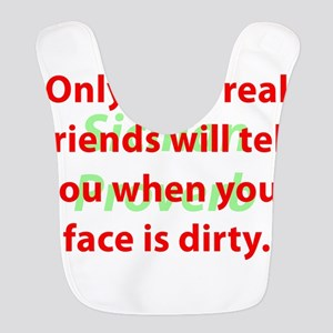 Only Your Real Friends Polyester Baby Bib