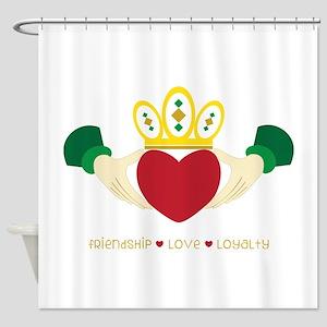 Friendship*Love*Loyalty Shower Curtain