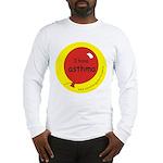 I have asthma-medical alert Long Sleeve T-Shirt