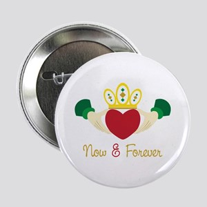 """Now& Forever 2.25"""" Button"""