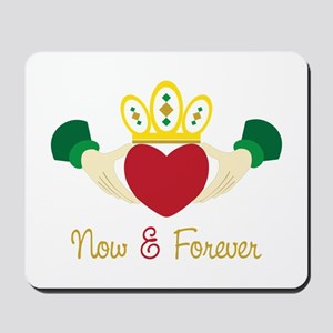Now& Forever Mousepad