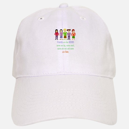 Friends are like Boobs Fun Friendship Quote Hat
