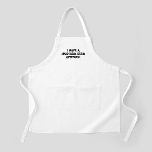 MUSTARD SEED attitude BBQ Apron
