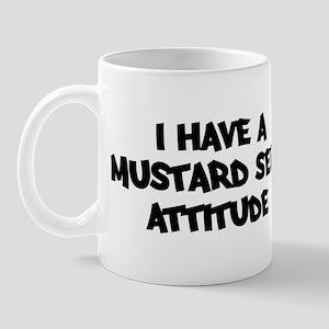 MUSTARD SEED attitude Mug
