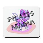 Pilates Mama Mousepad