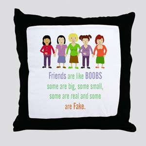 Friends are like Boobs Fun Friendship Quote Throw