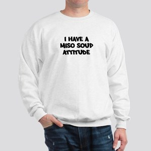 MISO SOUP attitude Sweatshirt
