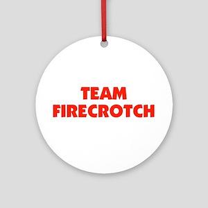 Team Fire Crotch - Lohan Ornament (Round)