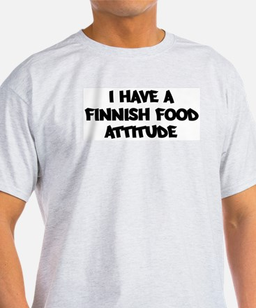 FINNISH FOOD attitude T-Shirt