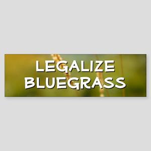Bumper Sticker: Legalize Bluegrass (NOW !!)