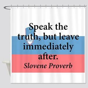 Speak The Truth Shower Curtain
