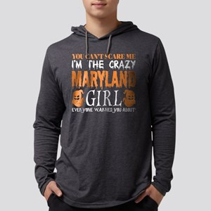 You Cant Scare Me Crazy Maryla Long Sleeve T-Shirt