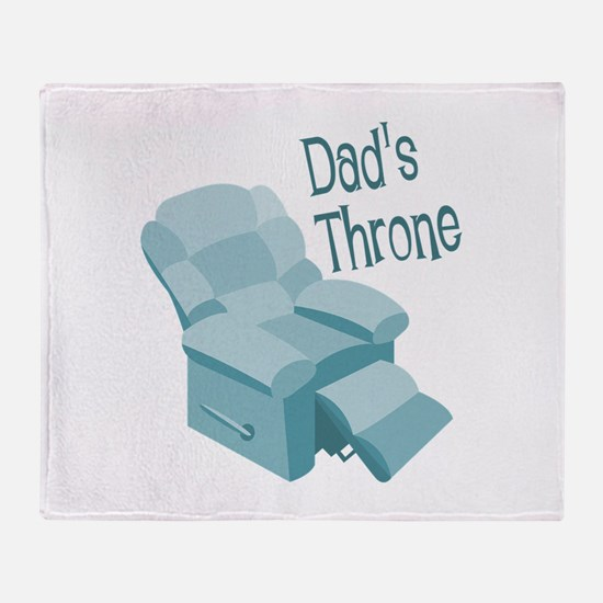 Dad's Throne Throw Blanket