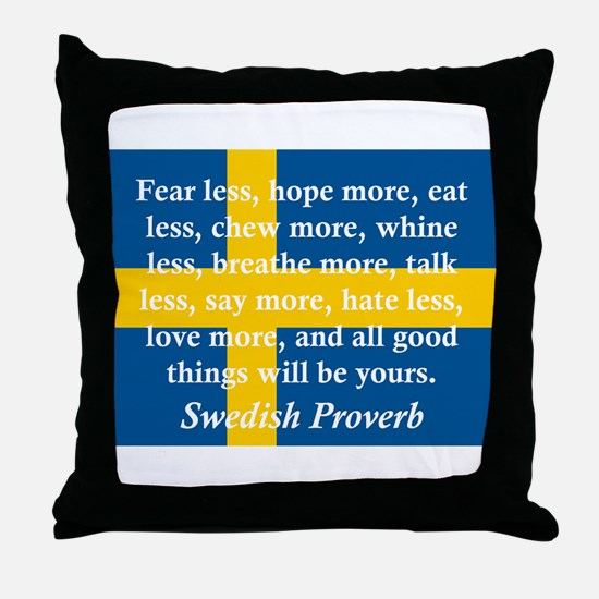 Fear Less, Hope More Throw Pillow